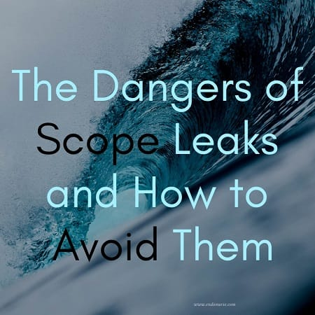 The Dangers of Scope Leaks and How to Avoid Them